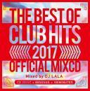 DJ LALA / 2017 BEST OF CLUB HITS OFFICIAL MIXCD (2CD)