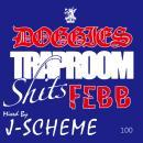 FEBB / DOGGIES TRAP ROOM SHIT$ - mixed by J-SCHEME