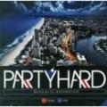 DJ MA$AMATIXXX / PARTY HARD 2