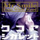 Mr.Smile From White Wood / ココアシガレット