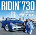 【¥↓】 DJ☆GO / RIDIN' 730 - BEST WORK MIX -
