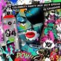 DJ CAUJOON / Celebrity Party Mix 2019