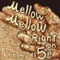 DJ Casin x DJ Kenchy / Mellow Mellow Right On 5