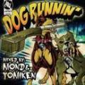 【DEADSTOCK】 DJ TOMIKEN & DJ MOND / DOG RUNNIN'