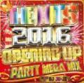 DJ JO-JI / THE HITS 2016 -OPENING UP PARTY MEGA MIX-