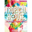 GORDON S FILM / Tropical House Best