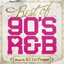 DJ 1ST FINGER / BEST OF 90's R&B