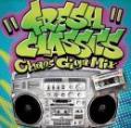 """DJ A-1 / FRESH CLASSICS """"Chaos Giga Mix"""""""