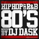 DJ DASK / HIPHOP and R&B 80'S