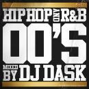 DJ DASK / HIPHOP and R&B 00'S
