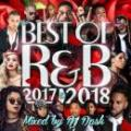 DJ DASK / THE BEST OF R&B 2017 to 2018