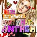DJ KNOCK / PARTY H!Tz ANTHEM VOL.5