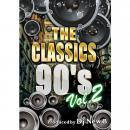 DJ New B / THE CLASSICS 90's Vol.2