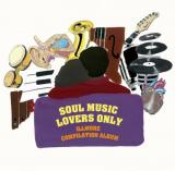 V.A / SOUL MUSIC LOVERS ONLY - illmore compilation album