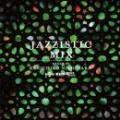 Kenichiro Nishihara / Jazzistic Mix