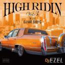 DJ EZEL / HIGH RIDIN VOL.3