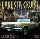DJ SCOON / GANGSTA CRUISE Vol.8