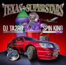 DJ TA2RO / SPIN KING Vol.5 -Texas Superstars-