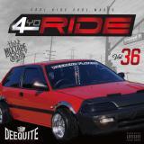 DJ DEEQUITE / 4 YO RIDE VOL.36