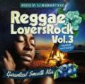 【DEADSTOCK】 DJ MA$AMATIXXX / REGGAE LOVERS ROCK Vol.3