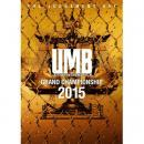 ULTIMATE MC BATTLE GRAND CHAMPION SHIP 2015 (UMB 2015)