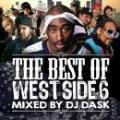 DJ DASK / THE BEST OF WESTSIDE Vol.6