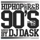 DJ DASK / HIPHOP and R&B 90'S Vol.2
