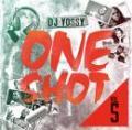 DJ YOSSY / ONE SHOT VOL.5