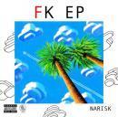 NARISK / FK EP