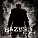 RYUZO / HAZARD