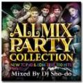 DJ Sho-do / All Mix Party Collection 3 -New Top 40 EDM Best 100 Hits- (CD+DVD)