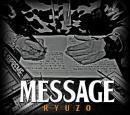 RYUZO / MESSAGE