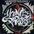 YELLOW DIAMOND CREW presents / YOUNGSTA PARADISE 2 - mixed by DJ 51K