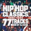 DJ DASK / HIP HOP CLASSICS 77 TRACKS 1990-1994