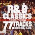 DJ DASK / R&B CLASSICS 77 TRACKS 1990-1994