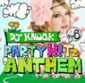 DJ KNOCK / PARTY H!Tz ANTHEM VOL.6