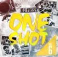 DJ YOSSY / ONE SHOT VOL.6