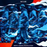 【予約】 MULBE / MOVE - mixed by MACKA-CHIN (4/25)