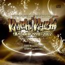 KACHI KACHI MIX VOL.2 -懐メロMIX 1998~2002- / mixed by DJ 57.8(RACY BULLET) & STIFFY(BOTH WINGS)