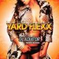 【¥↓】 【DEADSTOCK】 GLADIATOR / YARD FLEXX -Dancehall Mix- Vol.8