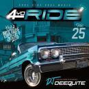 DJ DEEQUITE / 4 YO RIDE VOL.25