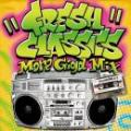 "SPIN MASTER A-1 / FRESH CLASSICS ""More Giga Mix"""
