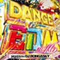 DJ BONGASKY / DANCE OF EDM 2016