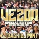 DJ DASK & DJ MINT / DJ DASK Presents VE200 -Special Edition- (2CD)