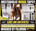 【DEADSTOCK】 DJ FILLMORE / WESTAHOLIC MIXXX TAPE!!