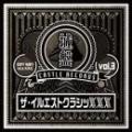 DUSTY HUSKY a.k.a. N.I.K.E. / 城盤 Vol.3 - ザ・イルエストクラシッXXX -
