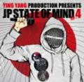 YINGYANG PRESENTS.. JP STATE OF MIND Vol.4