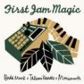 BudaMunk x Takumi Kaneko (cro-magnon) x mimismooth / First Jam Magic