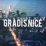 Gradis Nice / Sweet Mix
