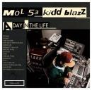 MOL53 & kiddblazz / A DAY IN THE LIFE
